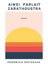 Cover Ainsi parlait Zarathoustra
