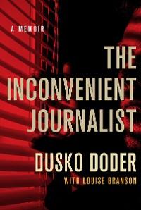 Cover The Inconvenient Journalist