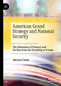 Cover American Grand Strategy and National Security