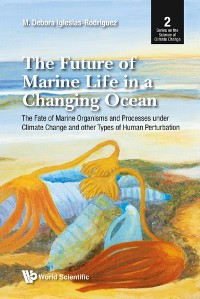 Cover The Future of Marine Life in a Changing Ocean