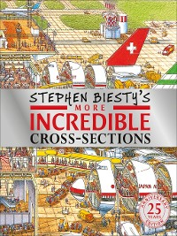 Cover Stephen Biesty's More Incredible Cross-sections