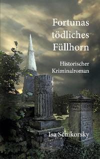 Cover Fortunas tödliches Füllhorn