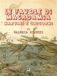 Cover Le favole di Macadamia - Narvali e Unicorni