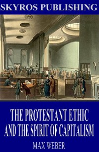 Cover The Protestant Ethic and the Spirit of Capitalism