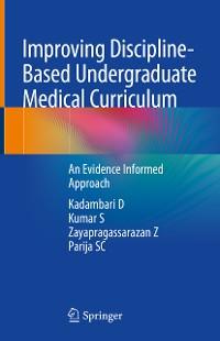 Cover Improving Discipline-Based Undergraduate Medical Curriculum