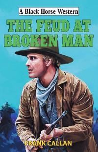 Cover Feud at Broken Man