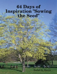 """Cover 64 Days of Inspiration """"Sowing the Seed"""""""