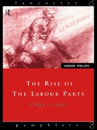 Cover Rise of the Labour Party 1893-1931