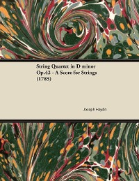 Cover String Quartet in D minor Op.42 - A Score for Strings (1785)