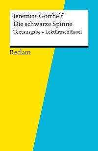 Cover Textausgabe + Lektüreschlüssel. Jeremias Gotthelf: Die schwarze Spinne