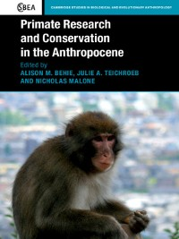 Cover Primate Research and Conservation in the Anthropocene