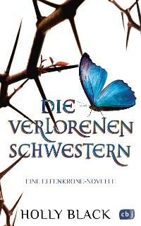 Cover Die verlorenen Schwestern - Eine Elfenkrone-Novelle