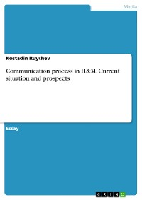 Cover Communication process in H&M. Current situation and prospects