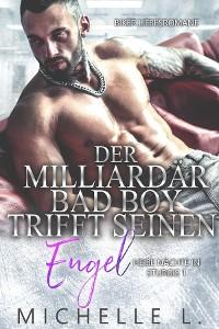 Cover Der Milliardär Bad Boy trifft seinen Engel