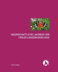 Cover Wissenschaftliches Jahrbuch der Tiroler Landesmuseen 2020