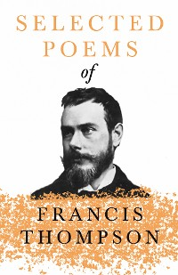 Cover Selected Poems of Francis Thompson