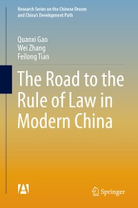 Cover The Road to the Rule of Law in Modern China