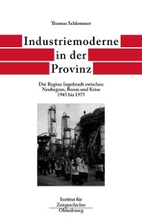 Cover Industriemoderne in der Provinz