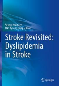 Cover Stroke Revisited: Dyslipidemia in Stroke