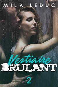 Cover Vestiaire Brûlant - TOME 2