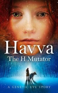 Cover Havva: The H Mutator