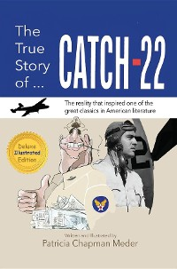 Cover The True Story of Catch 22