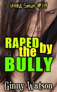 Cover Raped By The Bully