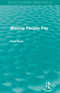 Cover Making People Pay (Routledge Revivals)