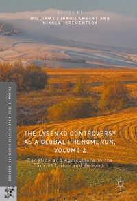 Cover The Lysenko Controversy as a Global Phenomenon, Volume 2