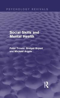 Cover Social Skills and Mental Health (Psychology Revivals)
