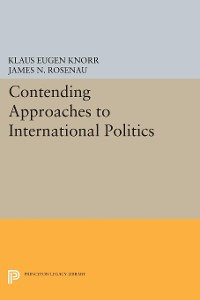 Cover Contending Approaches to International Politics