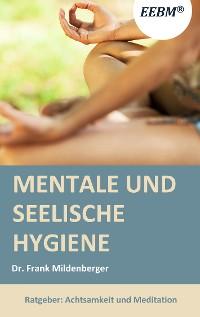 Cover Mentale und seelische Hygiene