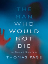 Cover The Man Who Would Not Die