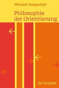 Cover Philosophie der Orientierung