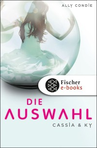 Cover Cassia & Ky -- Die Auswahl