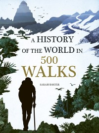 Cover A History of the World in 500 Walks