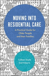 Cover Moving into Residential Care
