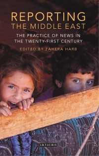 Cover Reporting the Middle East
