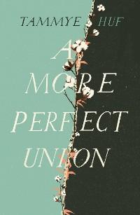 Cover A More Perfect Union