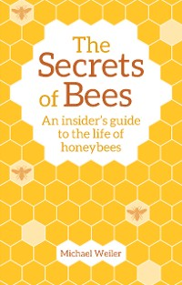 Cover The Secrets of Bees