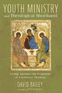 Cover Youth Ministry and Theological Shorthand