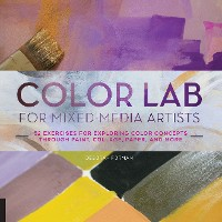 Cover Color Lab for Mixed-Media Artists