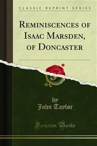 Cover Reminiscences of Isaac Marsden, of Doncaster
