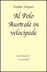 Cover Al Polo Australe in velocipede di Emilio Salgari in ebook