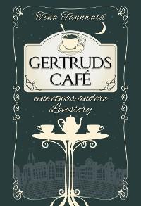 Cover Gertruds Café
