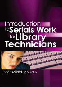 Cover Introduction to Serials Work for Library Technicians