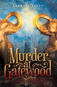 Cover Murder at Gatewood
