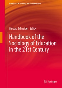 Cover Handbook of the Sociology of Education in the 21st Century