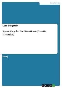Cover Kurze Geschichte Kroatiens (Croatia, Hrvatska)