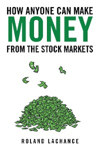 Cover How Anyone Can Make Money from the Stock Markets